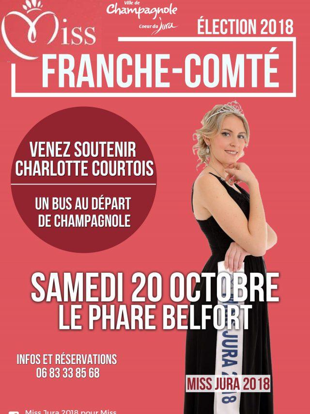 Élection Miss Franche-Comté 2018 venez soutenir Charlotte Courtois