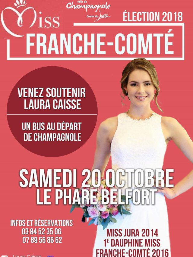 Élection Miss Franche-Comté 2018 venez soutenir Laura Caisse