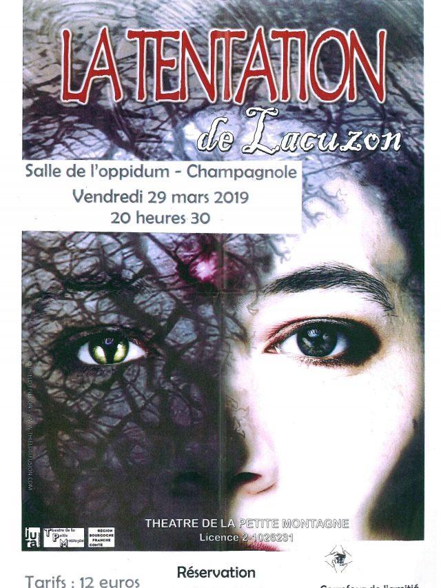 Théâtre «La tentation de Lacuzon»